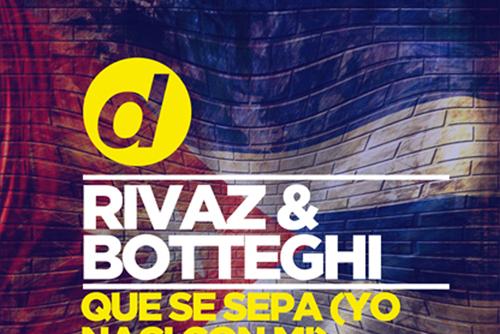 Rivaz & Botteghi - Que Se Sepa