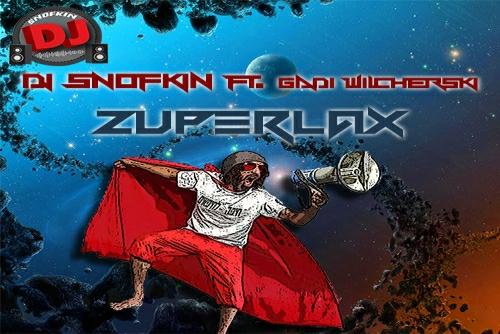 Dj Shofkin וגדי וילצ'רסקי - Zyperlax