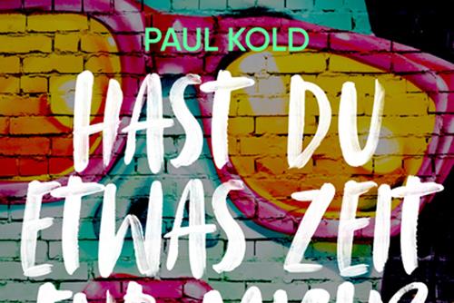 Paul Kold - Hast Du etwas Zeit für mich