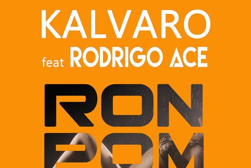 Kalvaro feat Fran Silva - Ron Pom Pom