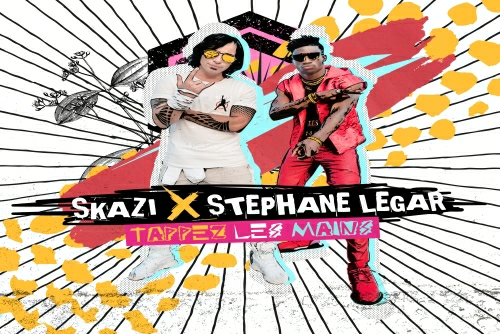 Skazi and Stephane Legar - Tappez Les Mains