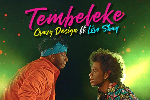 Crazy Design Ft. Liro Shaq - Tembeleke