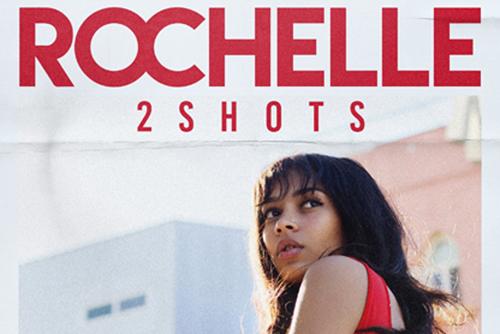 Rochelle - 2SHOTS