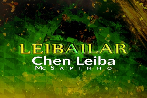 Chen Leiba with MC Sapinho - Leibailar
