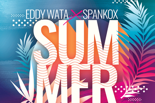 Eddy Wata X Spankox - Summer Of Love