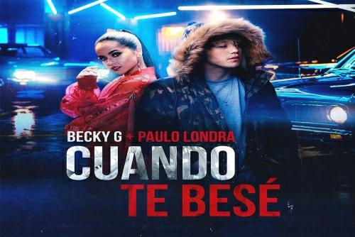 Paulo Londra feat. Becky G - Cuando Te Besé