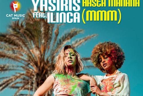 Yasiris feat. Ilinca - Hasta Manana