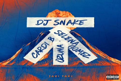 Dj Snake and Selena Gomez and Ozuna and Cardi B - Taki Taki