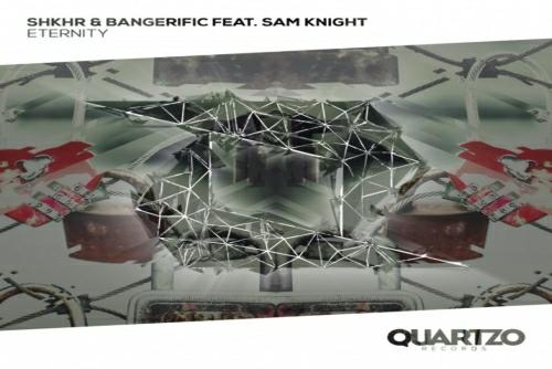 Bangerific feat. SHKHR feat. Sam Knight - Eternity