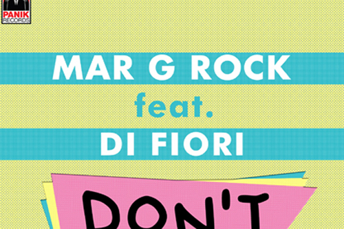 Mar G Rock feat. Di Fiori - Don't