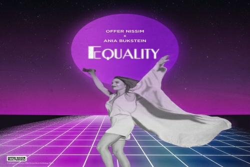 Offer Nissim XAnia Bukstein - Equality