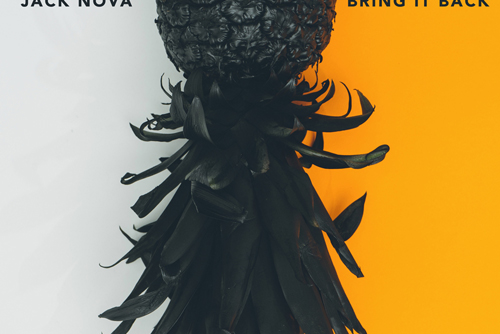 Jack Nova - Bring It Back