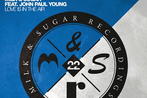 Milk & Sugar ft. John Paul Young - Love Is in the Air