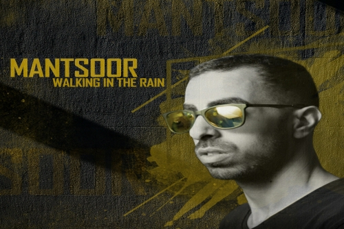 MANTZOOR - Walking In The Rain