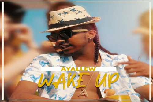 Ayallew - Wake Up