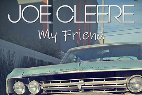 JOE CLEERE - My Friend