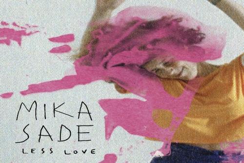 מיקה שדה - Less Love