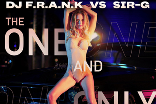 DJ F.R.A.N.K vs. Sir-G - The One And Only