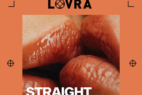 LOVRA - Straight Lovin'