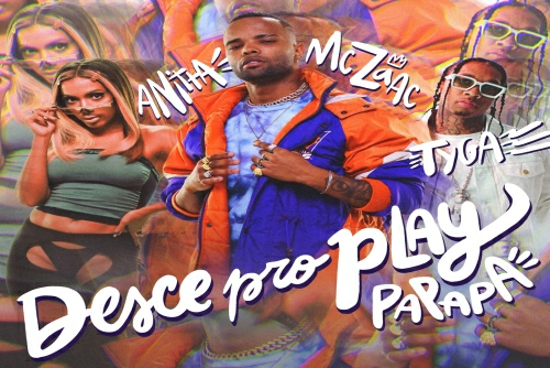 Mc Zaac and Anitta and Tyga - Desce Pro Play (PA PA PA)