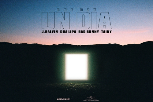 J. Balvin and Dua Lipa and Bad Bunny and Tainy - UN DIA (ONE DAY)
