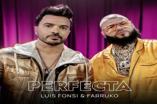 Luis Fonsi and Farruko - Perfecta