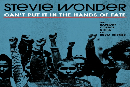 Stevie Wonder and Rapsody with Cordae and CHIKA and Busta Rhymes - Can't Put It In The Hands Of Fate