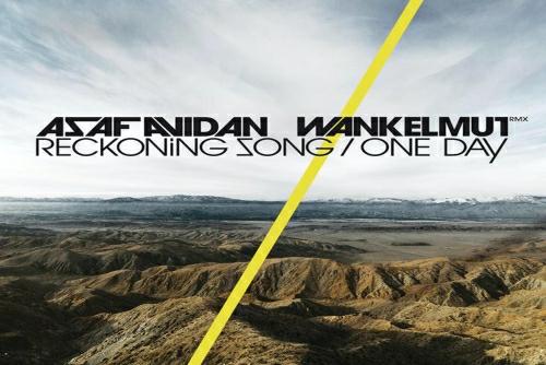 Asaf Avidan &The Mojos - One Day / Reckoning Song (Wankelmut Remix) [Radio Edit]