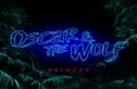 Oscar and The Wolf - Princes