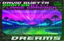 David Guetta x Morten (feat. Lanie Gardner) - Dreams