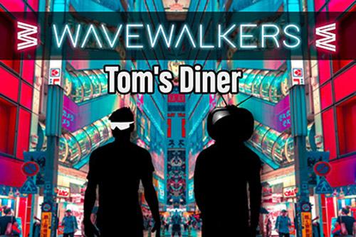 Wavewalkers - Tom's Diner