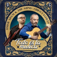עומר אדם וצ׳יקו קסטילו - Todo és la musica